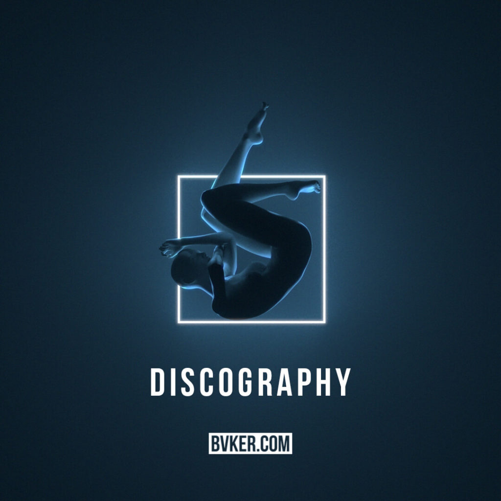 BVKER - Discography