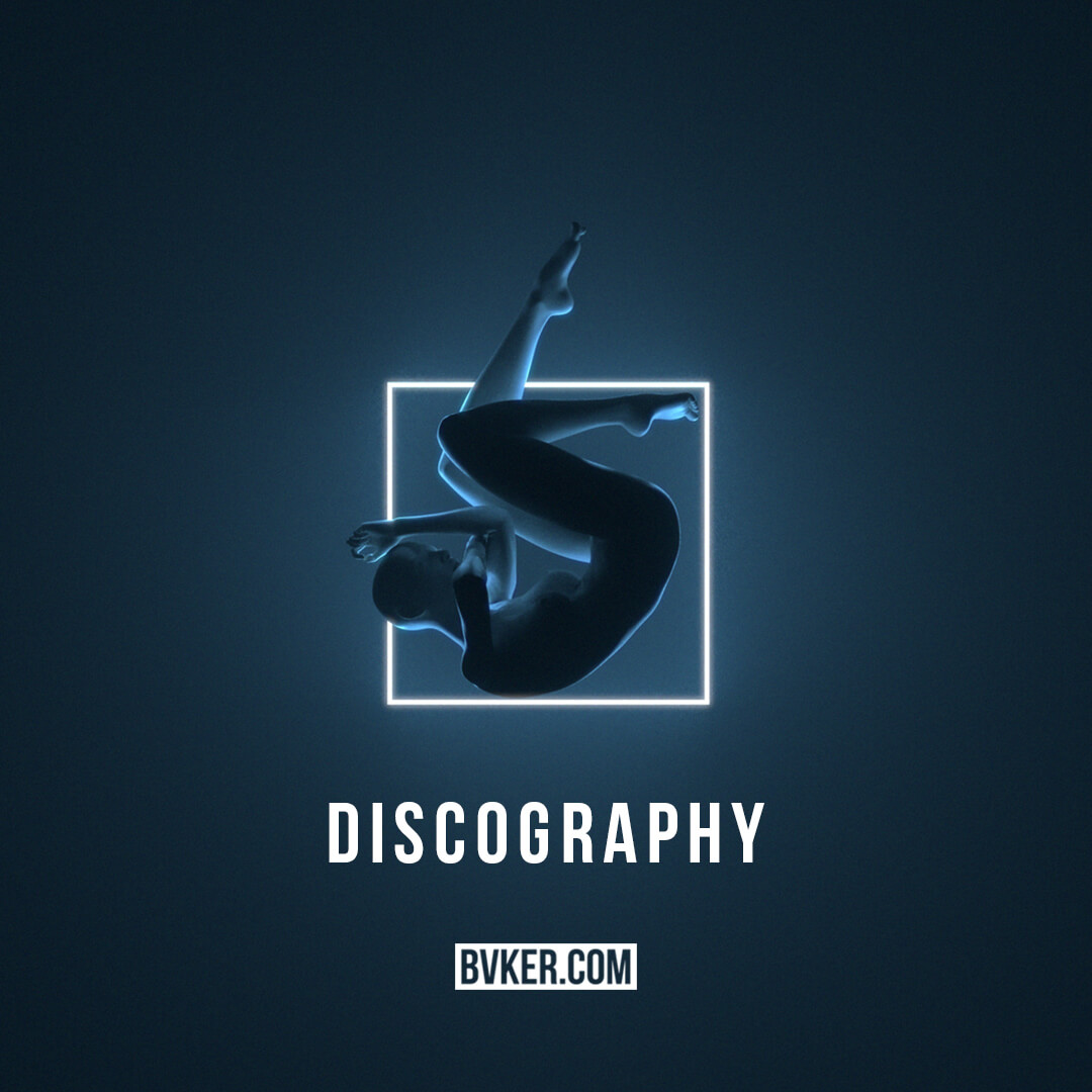 BVKER - Discography