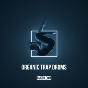 BVKER - Organic Trap Drums